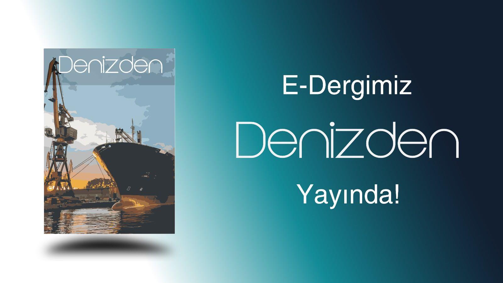 Denizden Dergisi 1. Sayı Yayınlandı!
